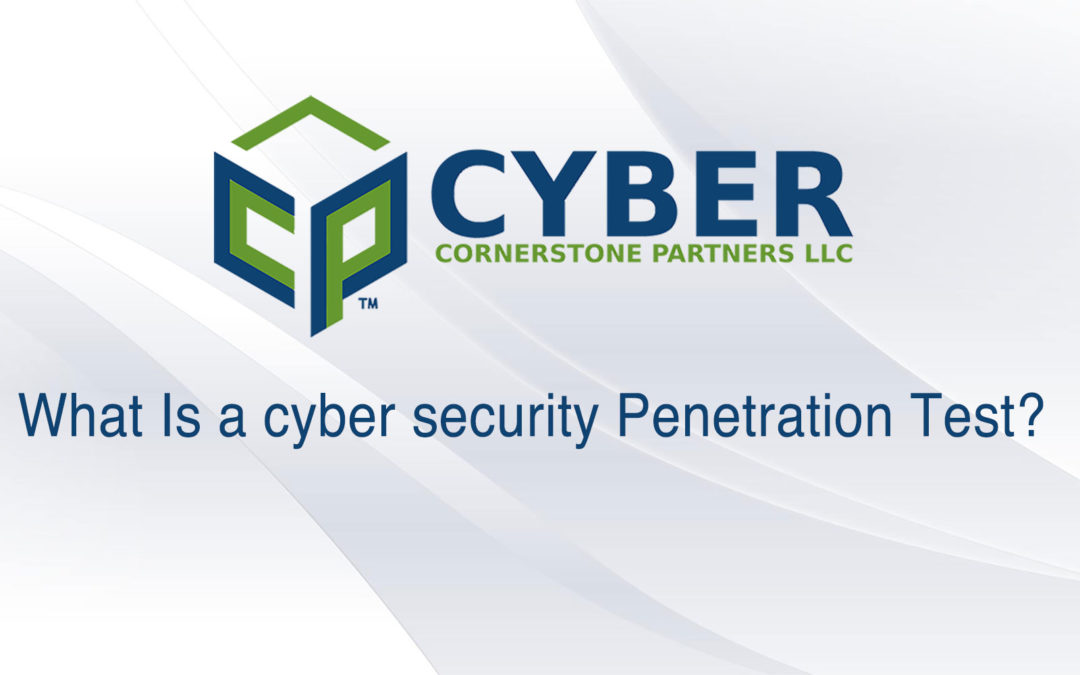 What Is a cyber security Penetration Test?