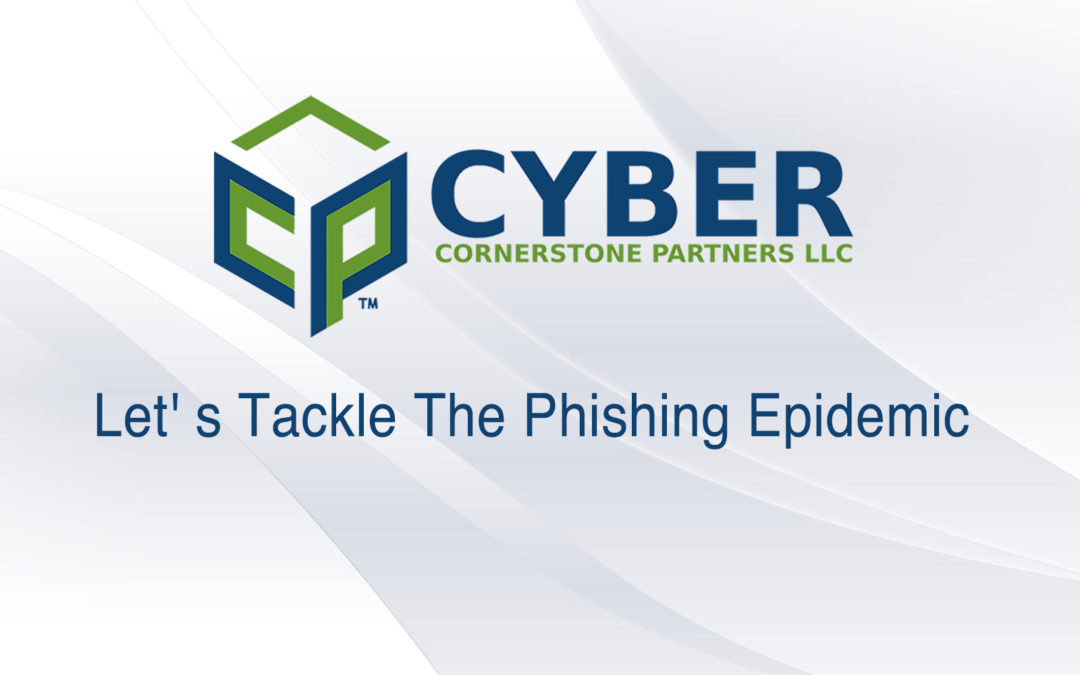 Let' s Tackle The Phishing Epidemic